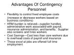 advantages of contingency personnel