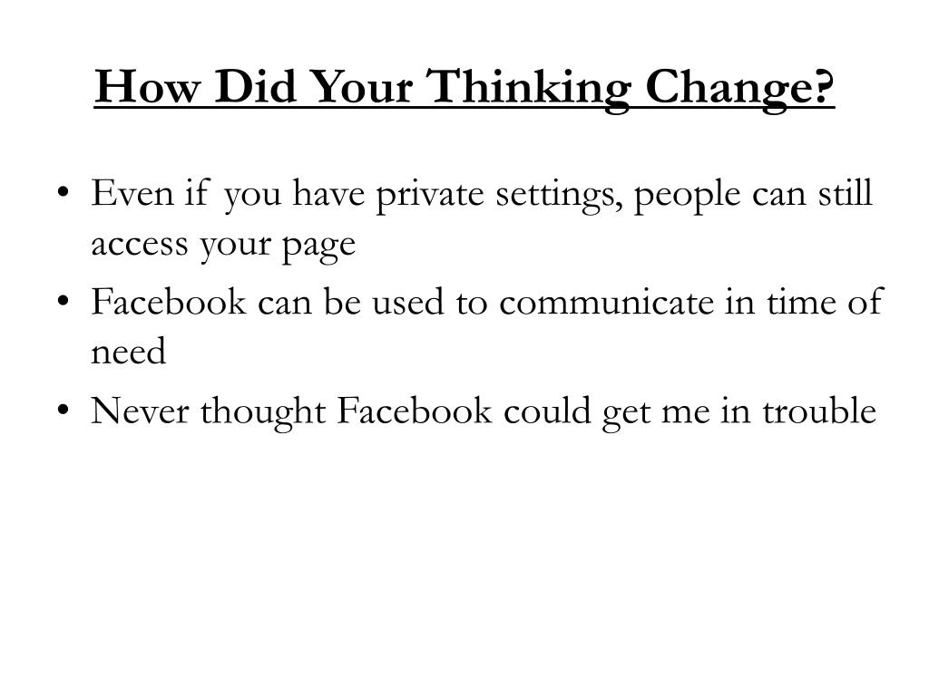 How Did Your Thinking Change?