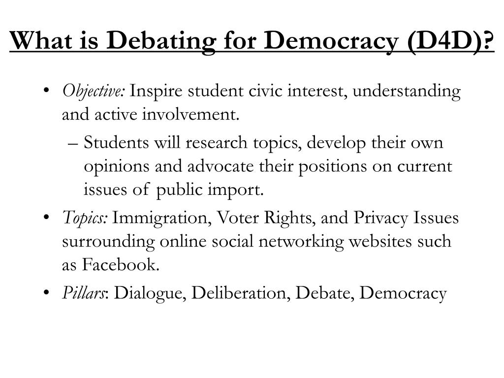 What is Debating for Democracy (D4D)?