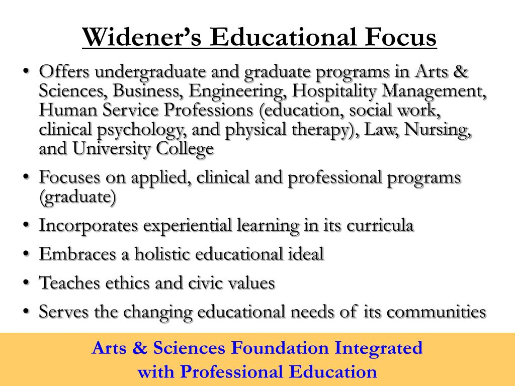 Widener's Educational Focus