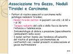 associazione tra gozzo noduli tiroidei e carcinoma