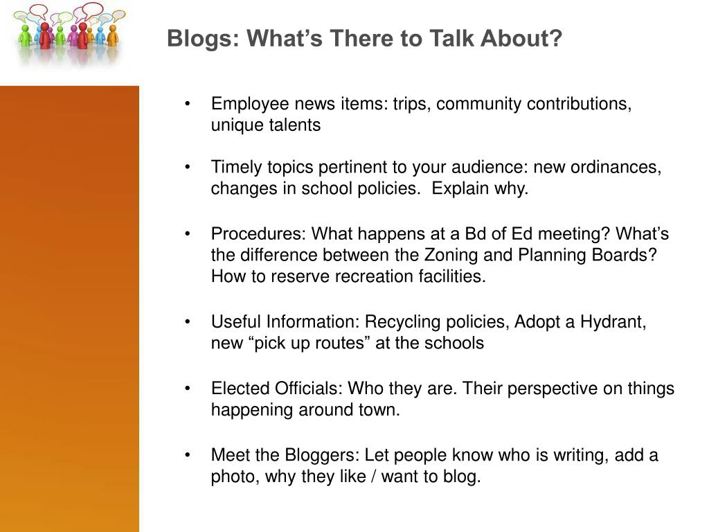 Blogs: What's There to Talk About?