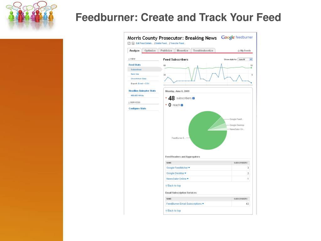 Feedburner: Create and Track Your Feed