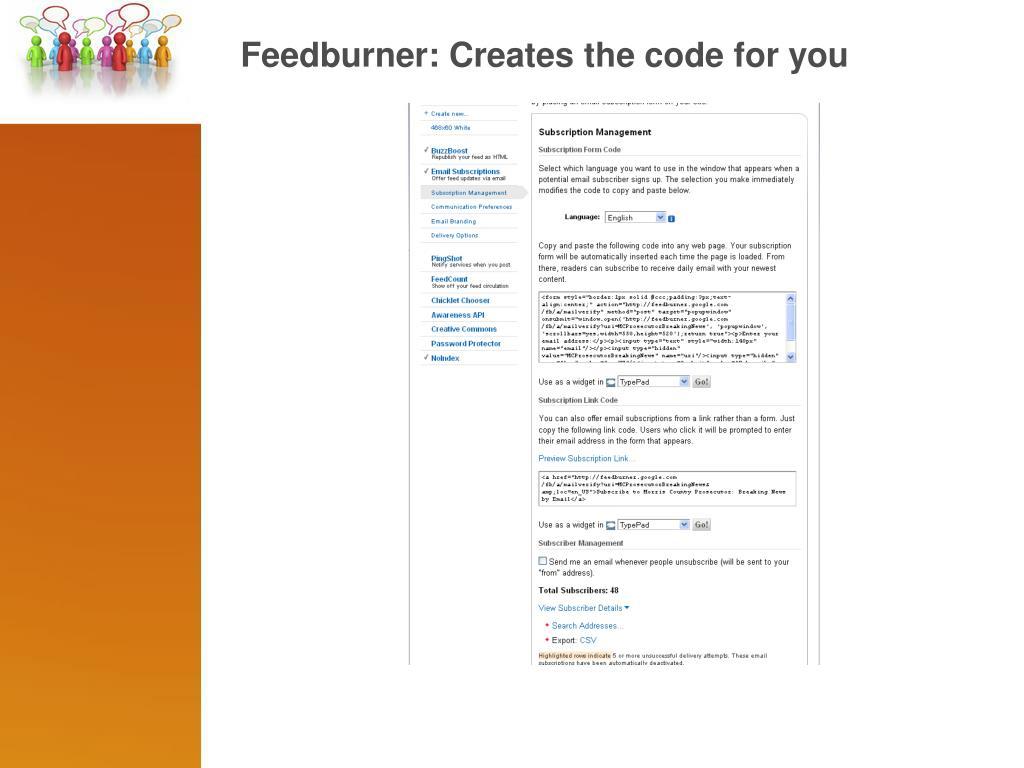 Feedburner: Creates the code for you