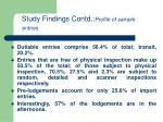 study findings contd profile of sample entries