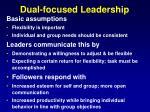 dual focused leadership