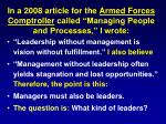in a 2008 article for the armed forces comptroller called managing people and processes i wrote