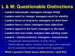 l m questionable distinctions