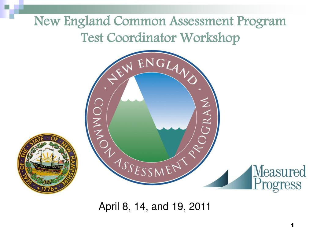 new england common assessment program test coordinator workshop l.