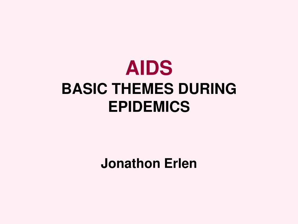 aids basic themes during epidemics jonathon erlen l.