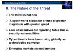 ii the nature of the threat