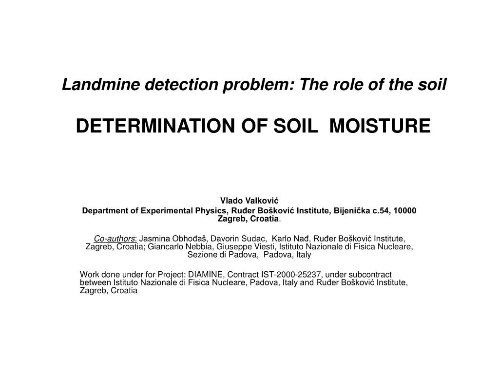 landmine detection problem the role of the soil determination of soil moisture l.