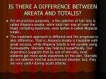 is there a difference between areata and totalis