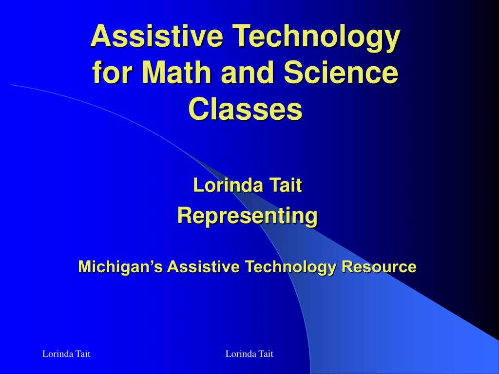 assistive technology for math and science classes l.