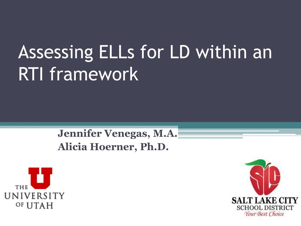 assessing ells for ld within an rti framework l.