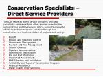conservation specialists direct service providers