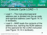 execute cycle load 1