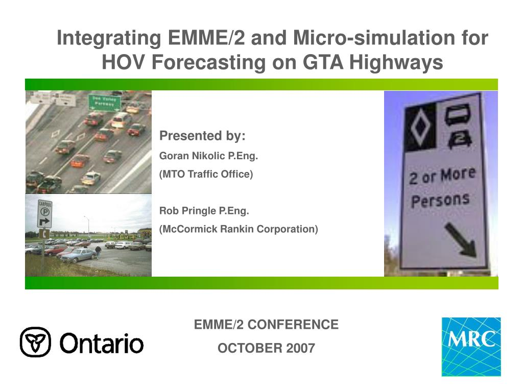 integrating emme 2 and micro simulation for hov forecasting on gta highways l.