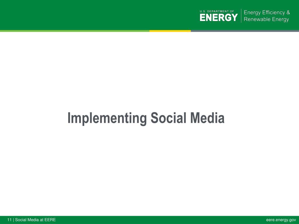 Implementing Social Media