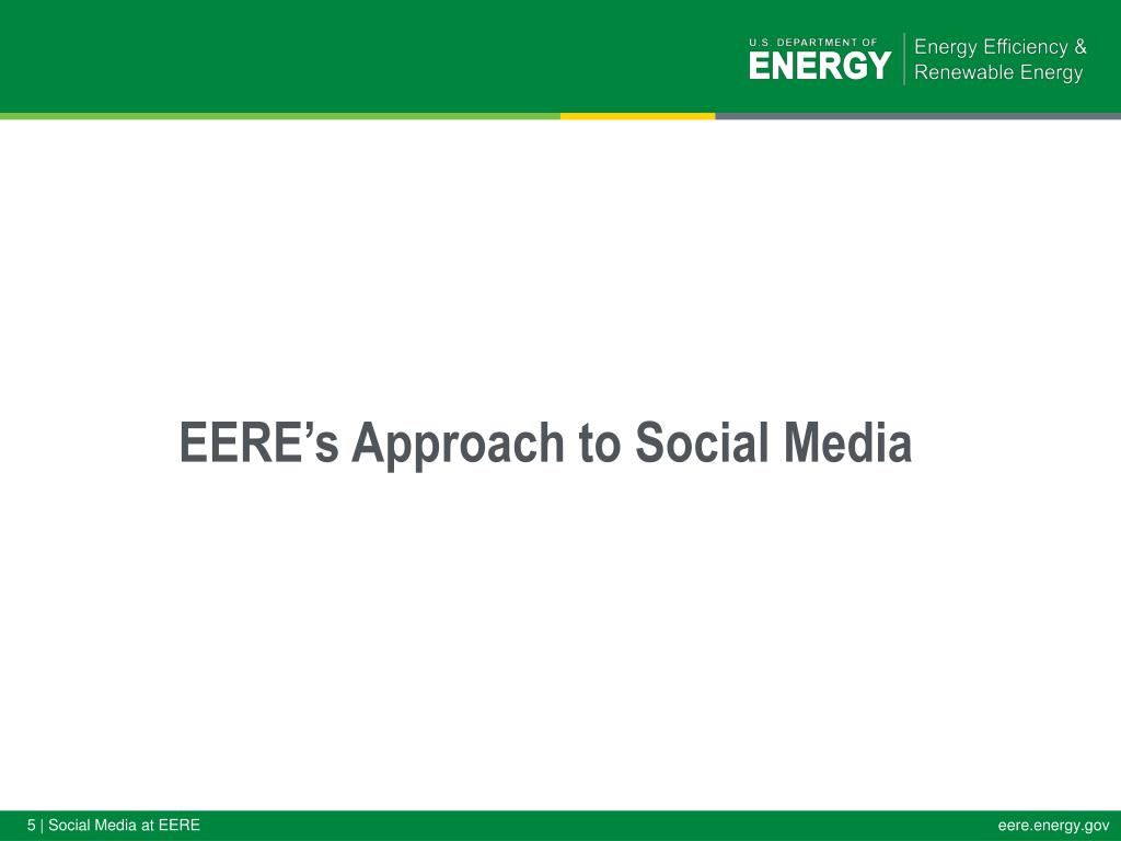 EERE's Approach to Social Media