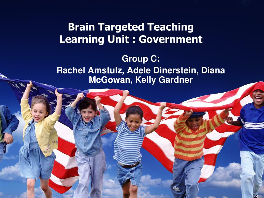 brain targeted teaching learning unit government l.
