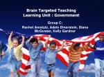 brain targeted teaching learning unit government