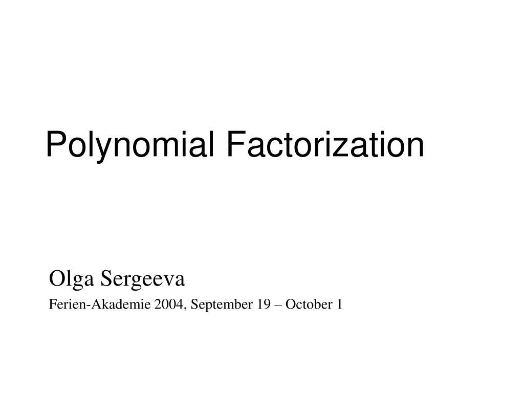 polynomial factorization l.