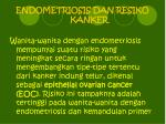 endometriosis dan resiko kanker