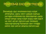 penyebab en d ometriosis