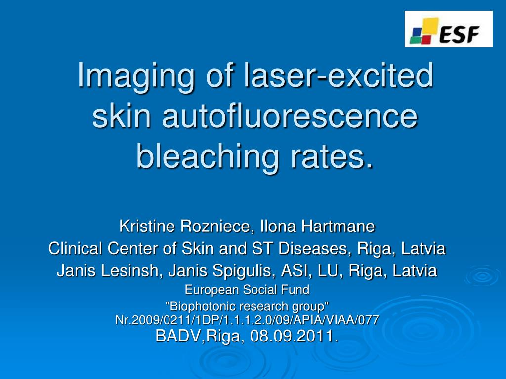 imaging of laser excited skin autofluorescence bleaching rates l.
