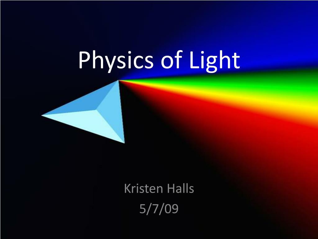 physics of light l.