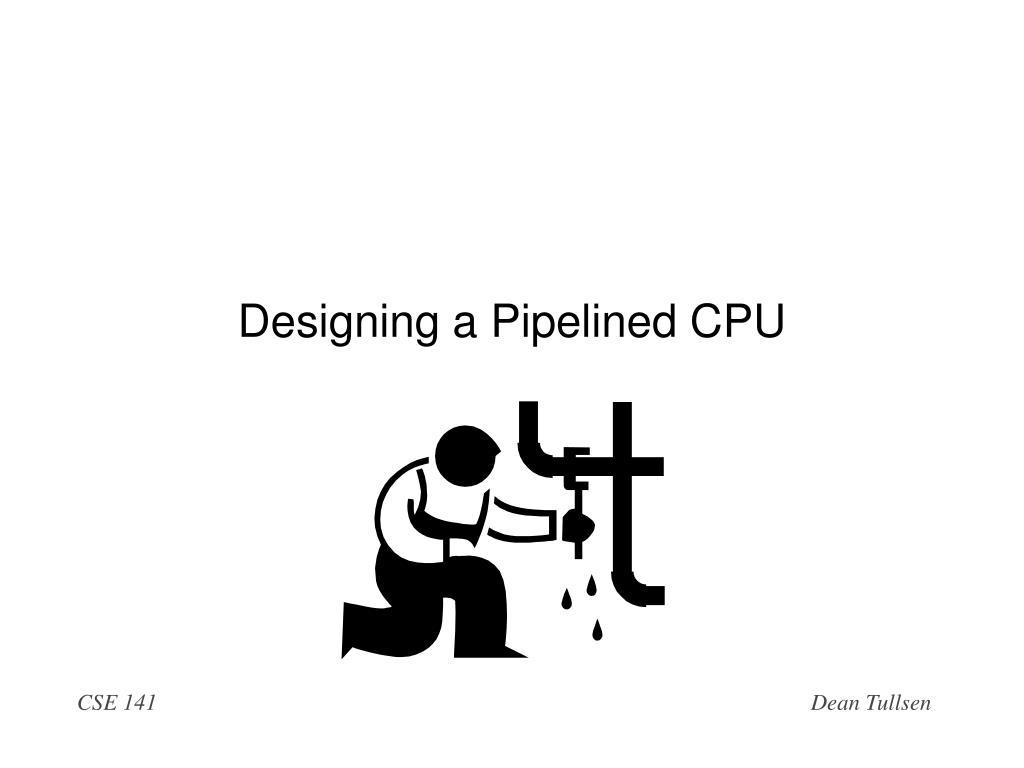 designing a pipelined cpu l.