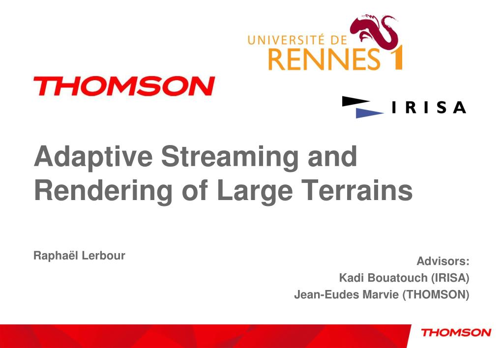 adaptive streaming and rendering of large terrains l.