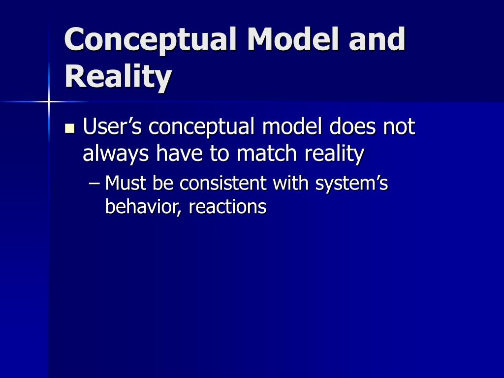 Conceptual Model and Reality