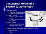 conceptual model of a system augmented