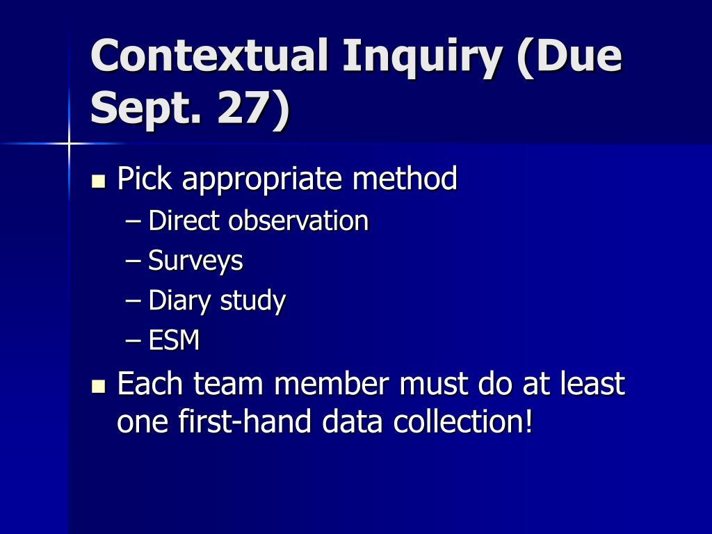 Contextual Inquiry (Due Sept. 27)