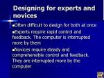 designing for experts and novices