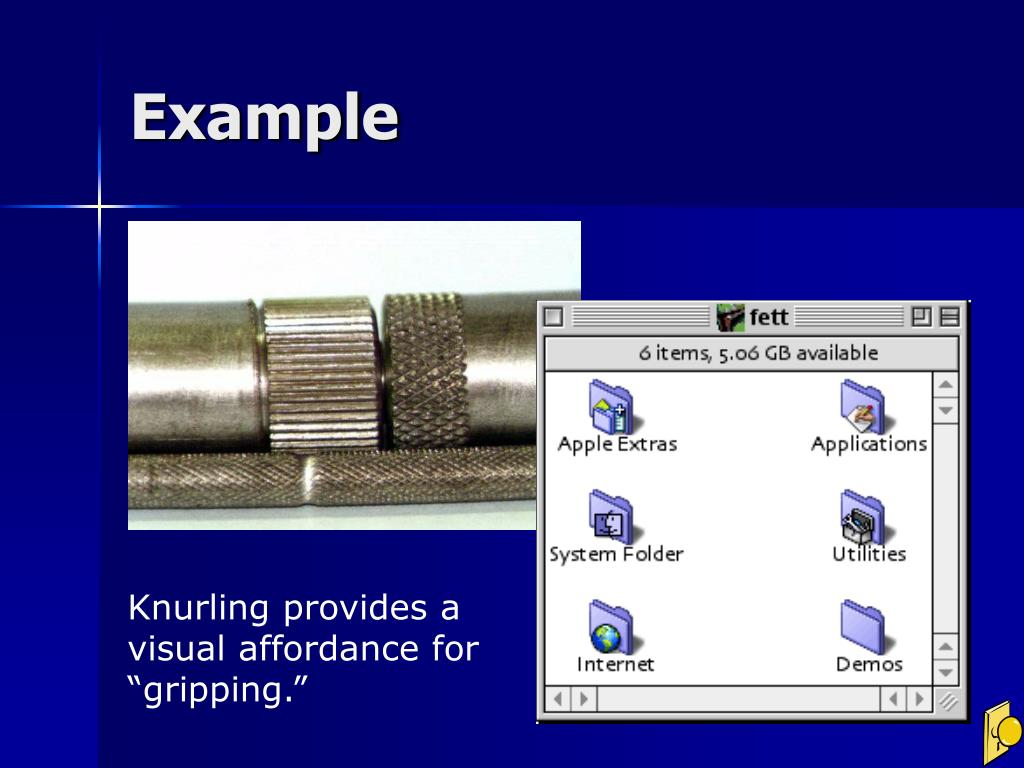"""Knurling provides a visual affordance for """"gripping."""""""