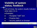 visibility of system status feedback