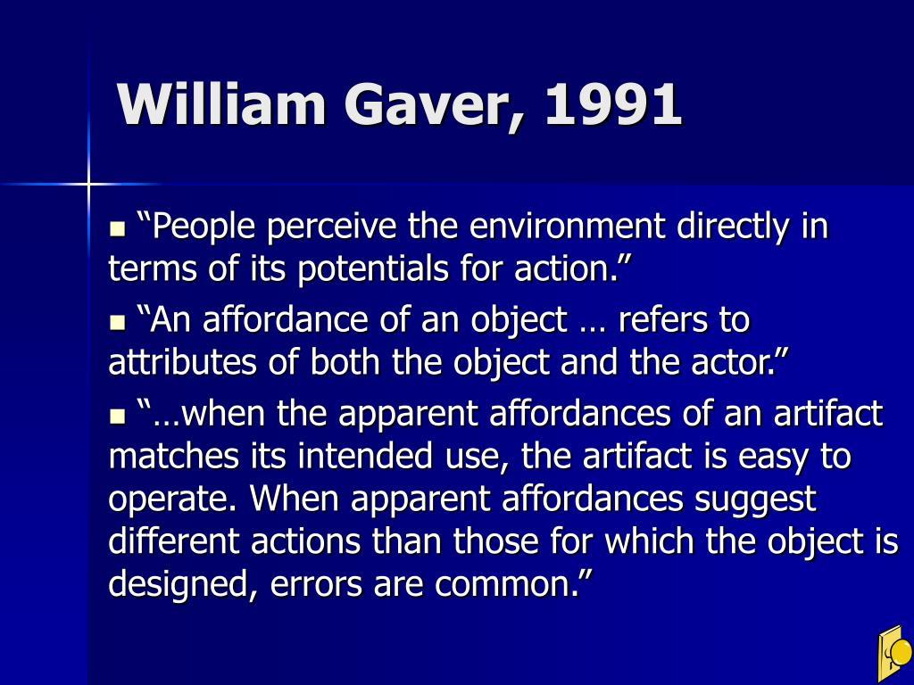 William Gaver, 1991