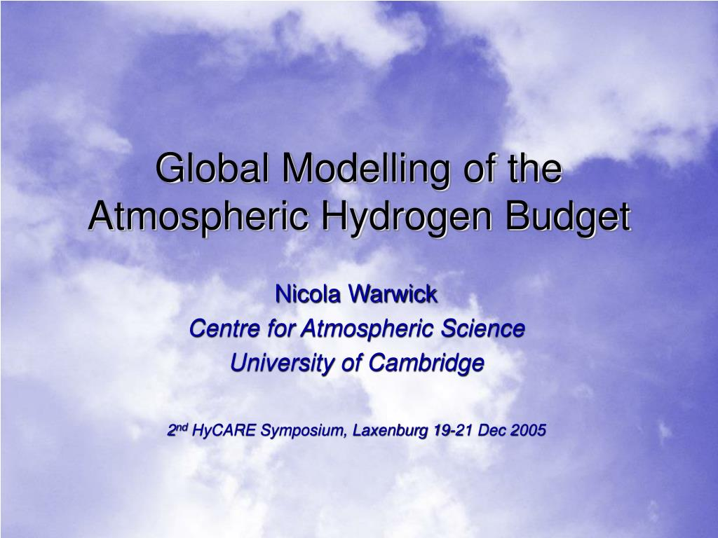 global modelling of the atmospheric hydrogen budget l.