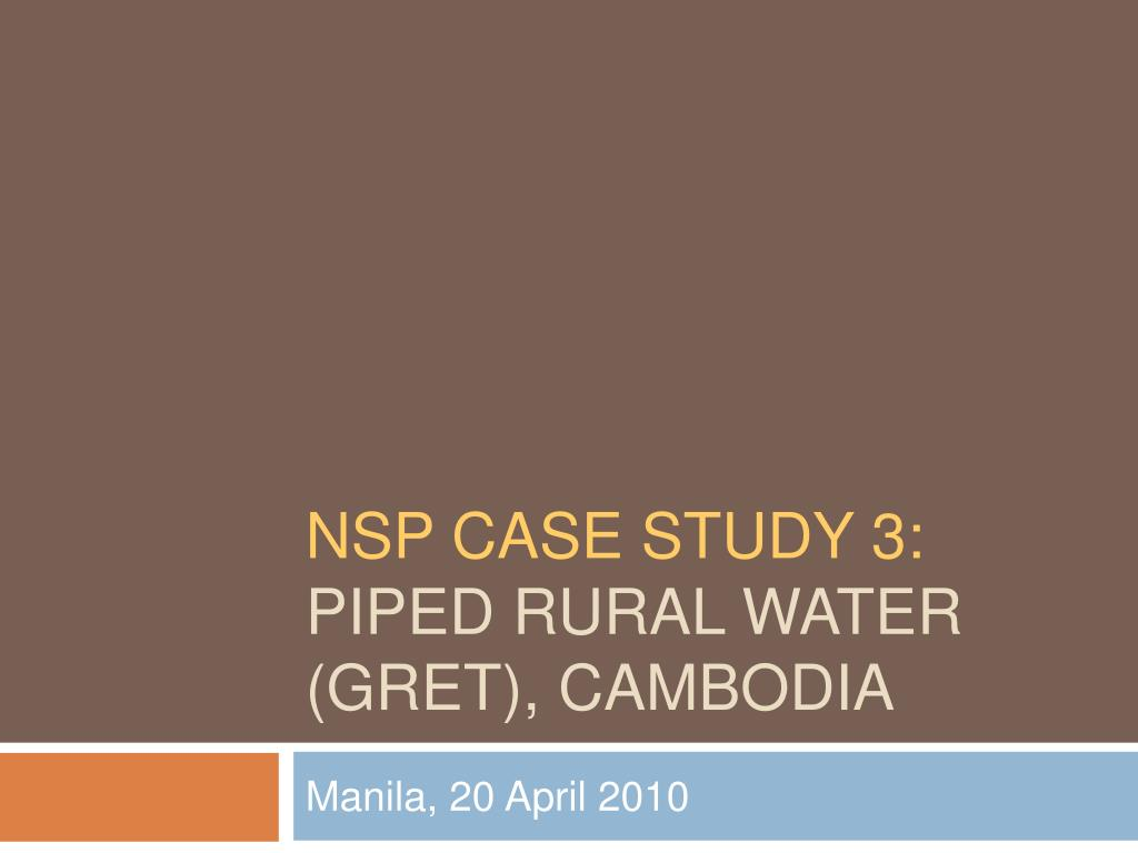 nsp case study 3 piped rural water gret cambodia l.