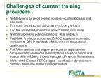 challenges of current training providers