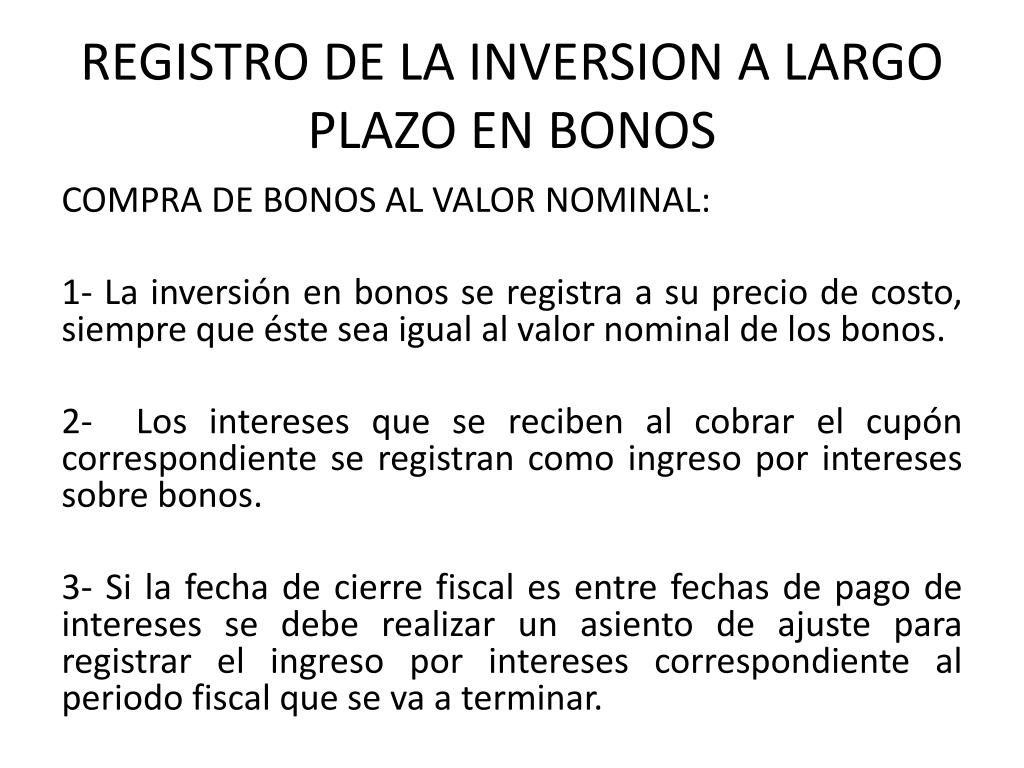 REGISTRO DE LA INVERSION A LARGO PLAZO EN BONOS