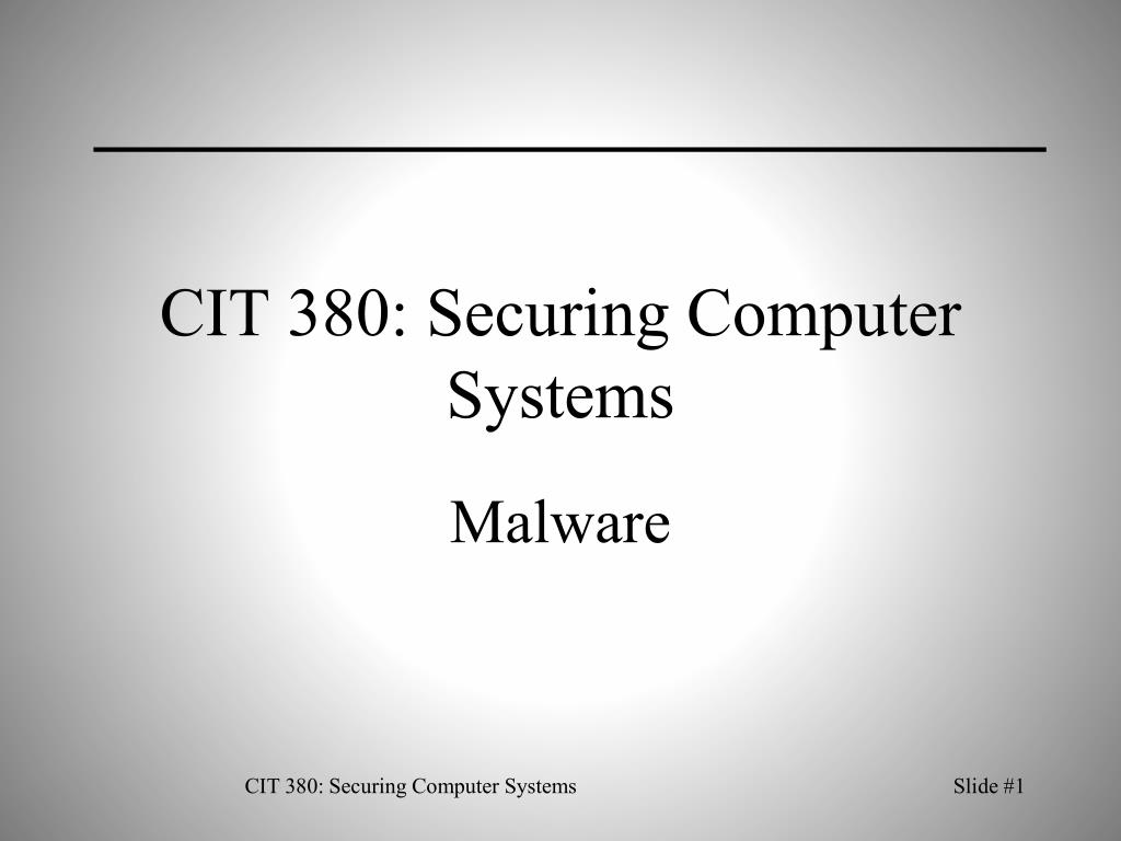 cit 380 securing computer systems l.