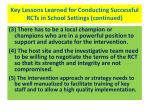 key lessons learned for conducting successful rcts in school settings continued