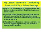 key lessons learned for conducting successful rcts in school settings