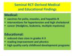 seminal rct derived medical and educational findings