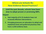 where are schools re new evidence based practices