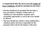 a requirement that the lessor provide notice of lease violations should be included in the lease